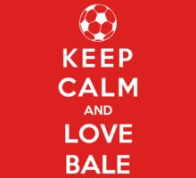 Keep Calm And Love Bale by Phaedrart