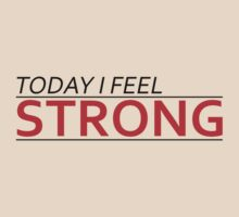 Today I Feel Strong by Fitbys