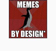 Memes by Design #13 T-Shirt