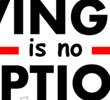 Giving Up is no Option Sticker
