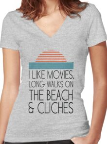 I like movies, long walks on the beach and cliches Women's Fitted V-Neck T-Shirt
