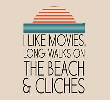 I like movies, long walks on the beach and cliches Womens Fitted T-Shirt