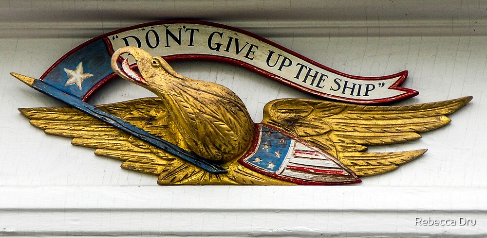 Don't Give Up the Ship by Rebecca Dru