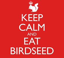 Royal Squirrel: Keep Calm and Eat Birdseed Unisex T-Shirt