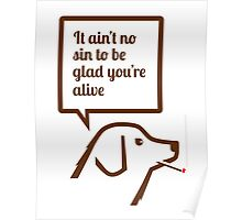 Smoking dog quotes Springsteen Poster