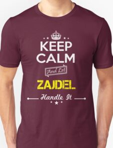 ZAJDEL KEEP CLAM AND LET  HANDLE IT - T Shirt, Hoodie, Hoodies, Year, Birthday T-Shirt