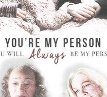 Grey's Anatomy - My person Sticker