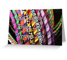 Be Happy, Enjoy Life, Dream Big Greeting Card