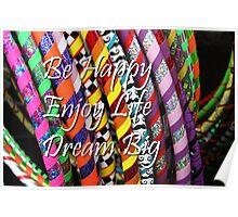 Be Happy, Enjoy Life, Dream Big Poster