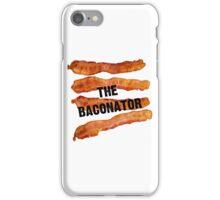The Baconator - The Ultimate Bacon Lover iPhone Case/Skin
