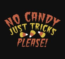 No CANDY just Tricks please! Cheeky Halloween Design by jazzydevil