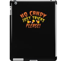 No CANDY just Tricks please! Cheeky Halloween Design iPad Case/Skin