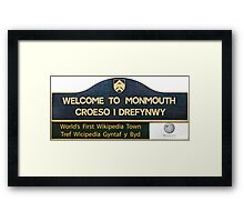Welcome to Monmouth Framed Print