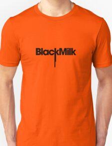 Black Milk... Again T-Shirt