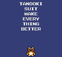 Tanooki Suit Make Everything Better Unisex T-Shirt