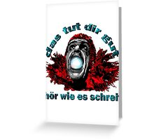 DAS TUT DIR GUT Greeting Card