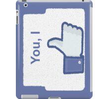 I Like You  iPad Case/Skin