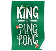 King of Ping Pong Poster