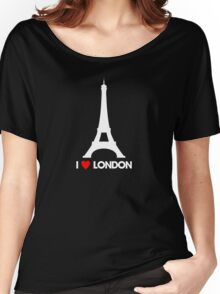 I Heart London Eiffel Tower - Joke T-Shirt  Women's Relaxed Fit T-Shirt