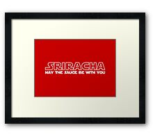 Sriracha May The Sauce Be With You Framed Print