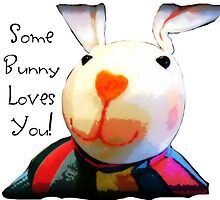 Some Bunny Loves You by Darlene Lankford Honeycutt
