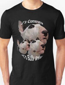 THREES BETTER T-Shirt