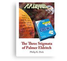 PKD - The Three Stigmata of Palmer Eldritch Canvas Print