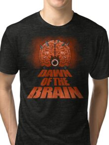Dawn of the Brain Tri-blend T-Shirt
