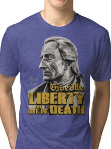 Patrick Henry - Liberty or Death Tri-blend T-Shirt