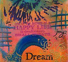Dreams of Joy by © Angela L Walker