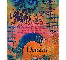 Dreams of Joy Photographic Print