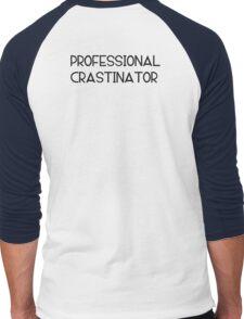Professional Crastinator Men's Baseball ¾ T-Shirt