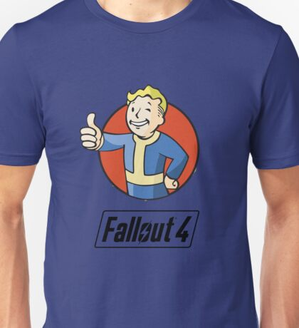 Fall Out 4  Unisex T-Shirt