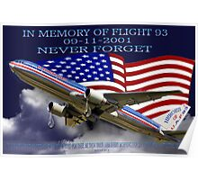 † ❤ † █ ♥ █ IN MEMORY AND HEARTFELT DEDICATION OF U.A.F.93-(09-11-2001)-WE WILL NEVER FORGET (WITH SCRIPTURE) █ ♥ █ † ❤ † Poster