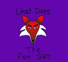 What Does The Fox Say (purple) by surreal77
