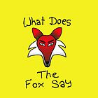 What Does The Fox Say (yellow) by surreal77