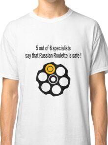 Russian Roulette Classic T-Shirt