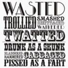 Funny drunk sayings by Sevetheapeman