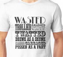 Funny drunk sayings Unisex T-Shirt