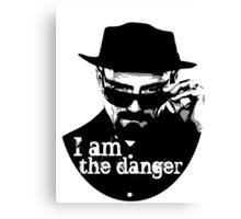 Heisenberg is the danger Canvas Print