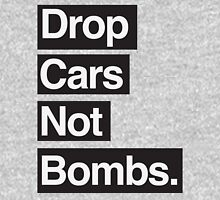 Drop Cars Not Bombs. Unisex T-Shirt