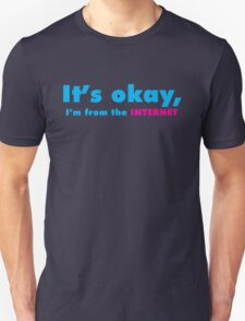 I'm from the Internet T-Shirt