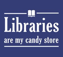 Libraries are my candy store by trends