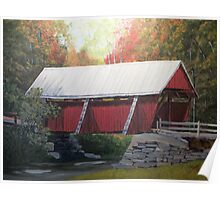 """The """" Campbell Covered Bridge"""" Poster"""