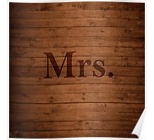 Mrs. on Wood Poster