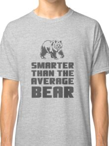 Smarter than your average bear Classic T-Shirt