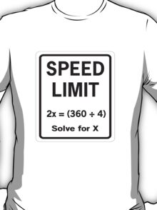 Speed Limit Math Equation T-Shirt