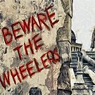 Beware The Wheelers by Joe Misrasi