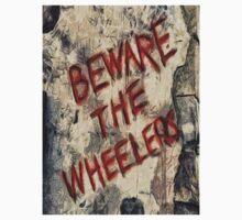 Beware The Wheelers T-Shirt