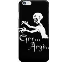 grr argh  iPhone Case/Skin